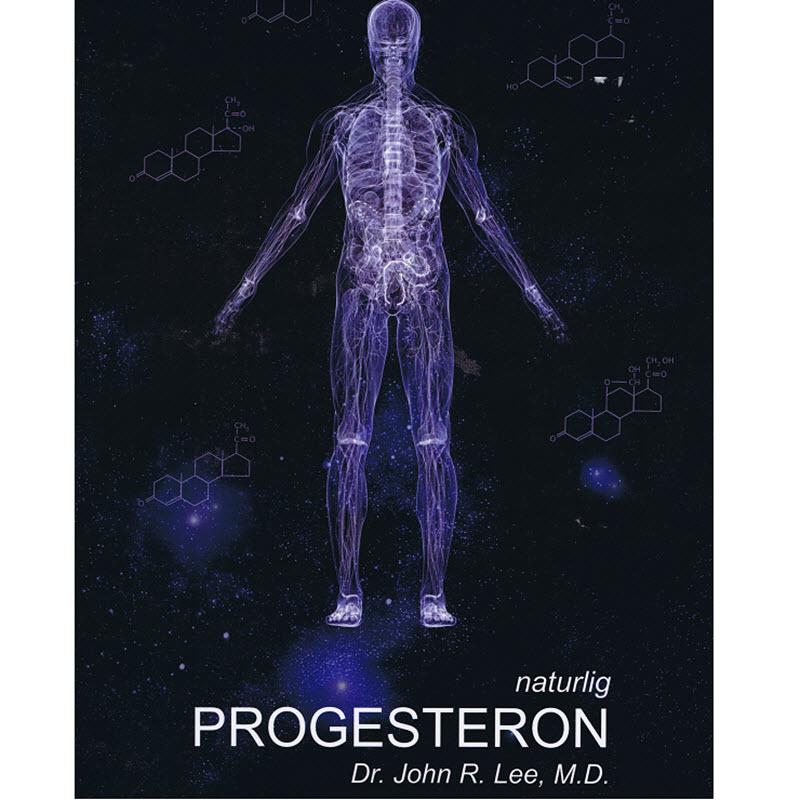 Naturlig Progesteron  av Dr  John Lee, Norsk utgave.